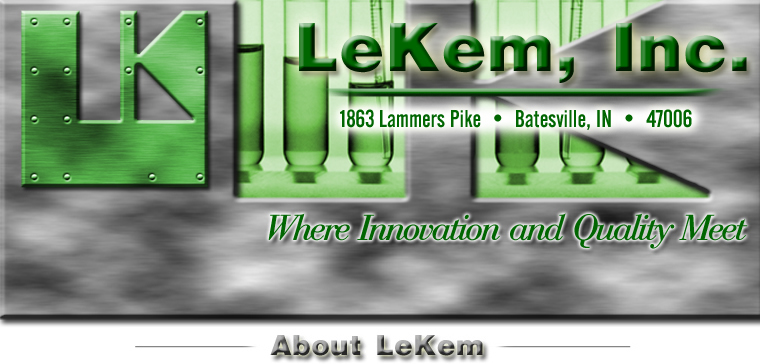 LeKem, Inc. 1863 Lammers Pike, Batesville, IN 47006, Where Innovation and Quality Meet, About Lekem.